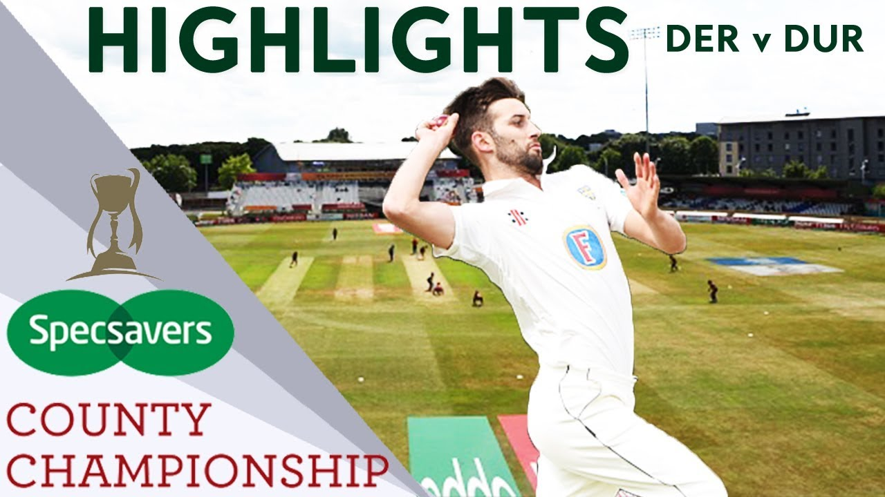 Mark Wood Takes Career Best 6-46:  Derbyshire v Durham - County Championship Highlights 2018