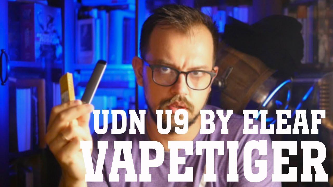 UDN U9 by Eleaf и зло солевого никотина   from VAPETIGER