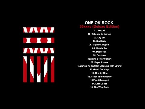 ONE OK ROCK - 35xxxv (Deluxe Edition) Full Album