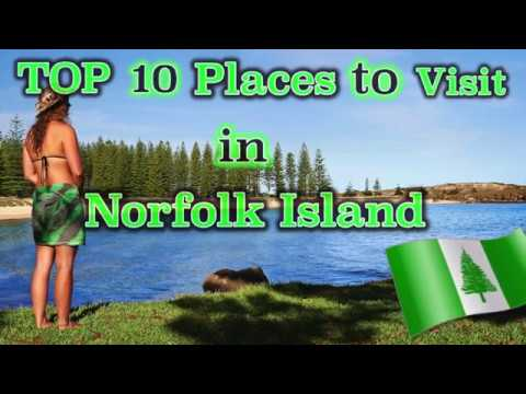 TOP 10 Places to Visit in Norfolk Island