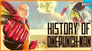 History Of One Punch Man!