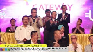 UFUN AND GATEWAY KLANG SIGNING CEREMONY