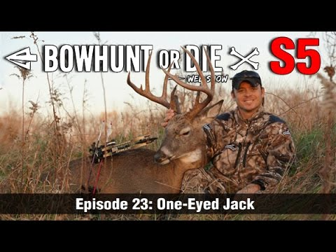 Bowhunt or Die Season 05 Episode 23: One-Eyed Jack