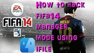 How to hack fifa14 manager mode using ifile
