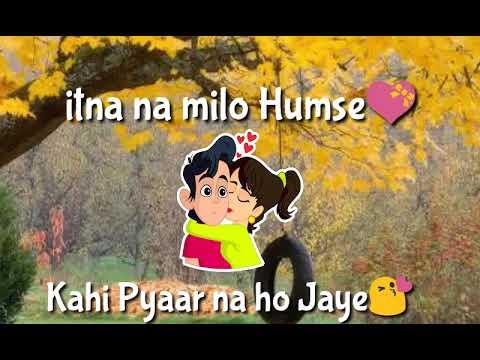 Itna na milo humse kahi pyaar na ho jaaye best whatsapp status for girls