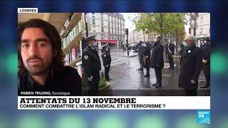 Attentats du 13-Novembre 2015 : comment combattre l'Islam radical et le terrorisme ?