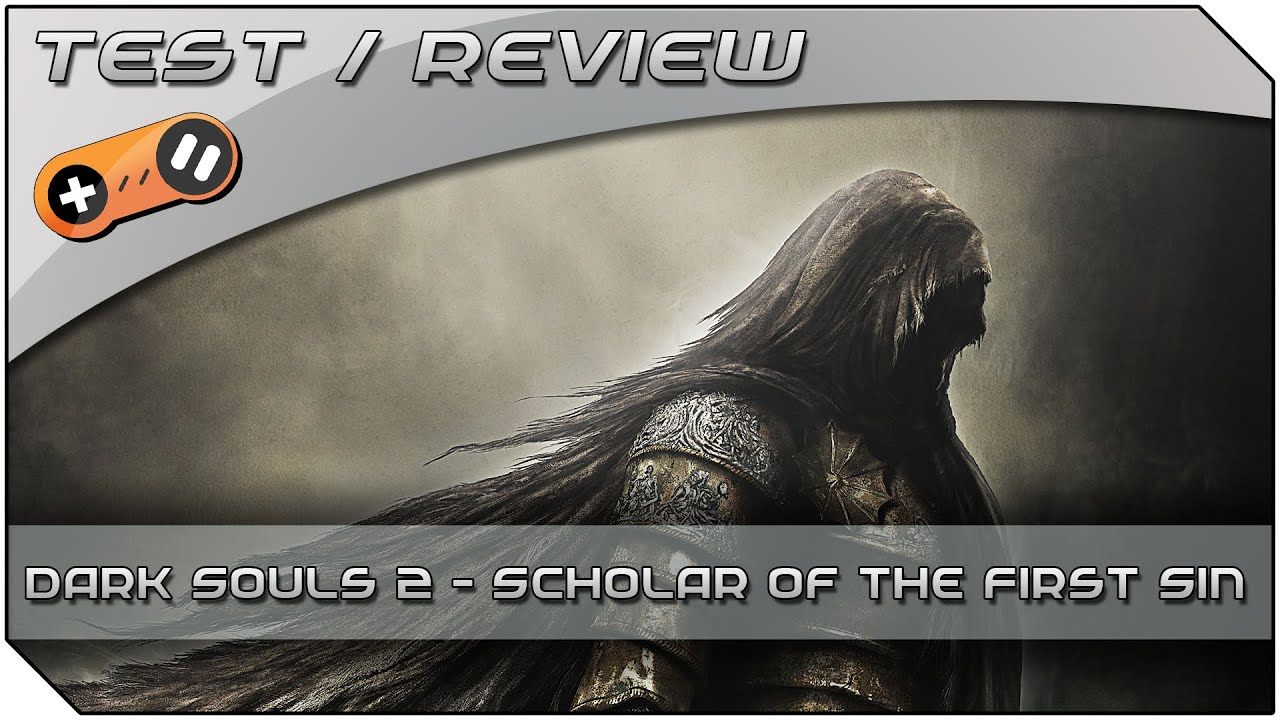 Dark Souls 2 Review: Dark Souls 2: Scholar Of The First Sin
