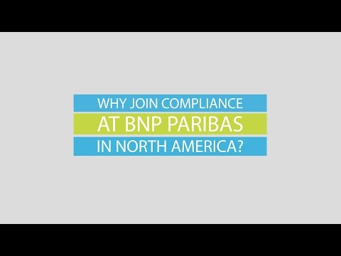 Why Join Compliance At BNP Paribas In North America?