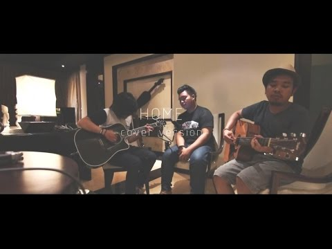 Michael Buble - Home ( Brotherhood Acoustic Cover )