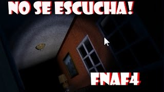 NO SE ESCUCHAN LOS PASOS D: l Five Nights at Freddy