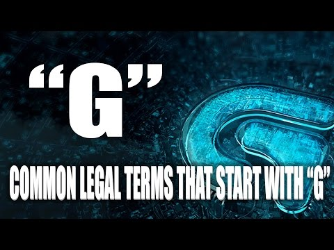 """COMMON LEGAL TERMS: """"G"""" Legal Glossary - iRepMyself.com"""