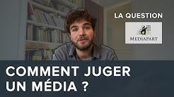 Comment juger un média ? La question Mediapart - Blabla #09 - Osons Causer