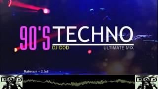 DJ DOD - 90's Techno Music Ultimate Mix