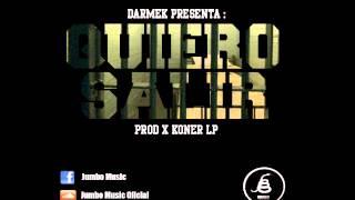 Quiero Salir - Darmek (Prod. x Koner Lp)
