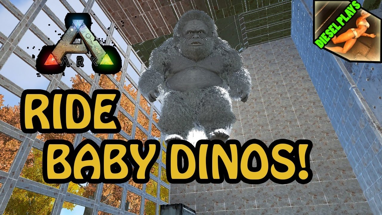 ARK HAPPENED - HOW TO RIDE BABY DINOS!