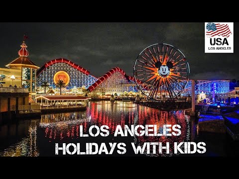 los-angeles-holidays-with-kids--disneyland-,-disney-adventure-park,-universal-studios-hollywood