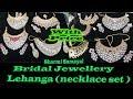 SOWCARPET BRIDAL JEWELLERY | NECKLACE SET ( LEHANGA ) | WITH PRICE