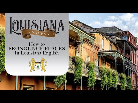 How To Pronounce Louisiana Places In English
