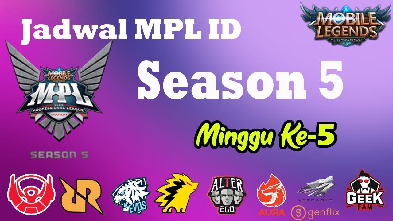 Jadwal Lengkap MPL ID-Season 5, Minggu ke-5 - YouTube