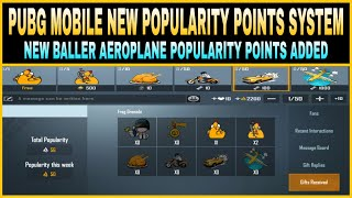 PUBG MOBILE NEW POPULARITY POINT SYSTEM EXPLAINED || NEW BALLER AEROPLANE POPULARITY POINTS ADDED ||