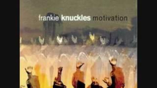 Frankie Knuckles Keep on Movin