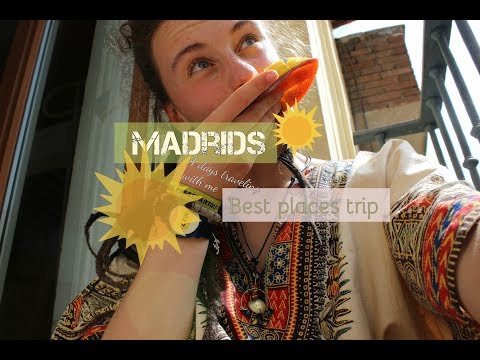 MADRID:: 4 DAYS TRAVELING & BEST PLACES