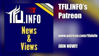 TFU News & Views - Episode 0012 - Introducing the TFU.INFO Patreon