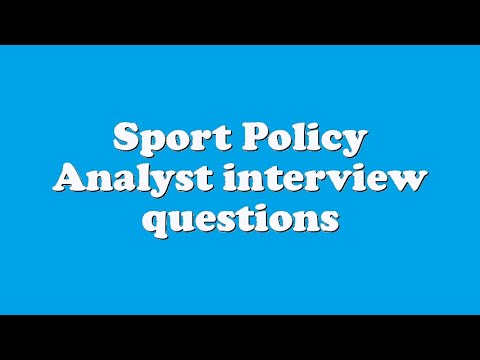 Sport Policy Analyst interview questions