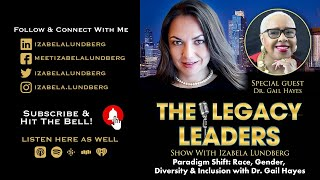 Paradigm Shift: Race, Gender, Diversity & Inclusion with Dr. Gail Hayes