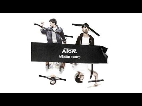 ÁTOA - Menino D'Ouro (áudio)