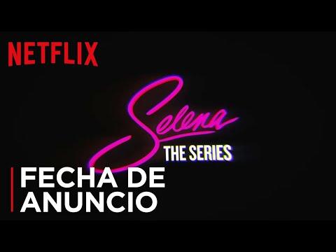 Selena: La serie | Anuncio de fecha | Netflix