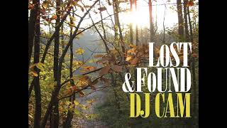 DJ Cam - Lost And Found