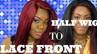 TURN HALF WIGS INTO LACE FRONT WIGS | ZURY ANTRA
