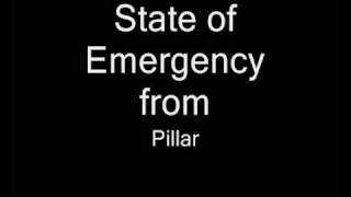 Watch Pillar State Of Emergency video