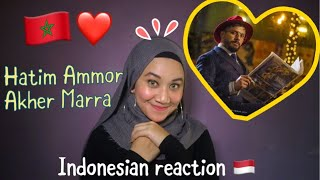 Hatim Ammor - Akher Marra (Video) l INDONESIA REACTION