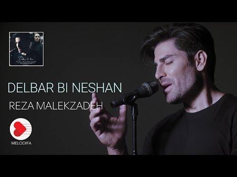Reza Malekzadeh - Delbare Bi Neshan  (موزیک ویدیو رضا ملک زاده - دلبر بی نشان)