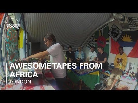 Awesome Tapes From Africa Boiler Room London DJ Set