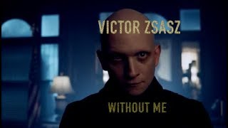Victor Zasaz - Without Me.