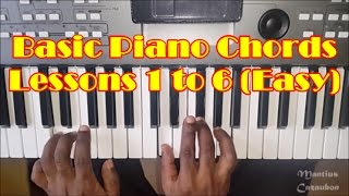 Basic Piano Chords For Beginners Lessons 1 to 6 - How To Play Easy Piano Chords Full Video