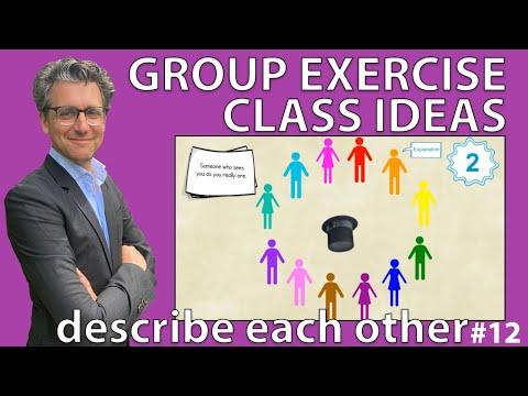 Group Exercise Class Ideas - Describe each other #Exercise 12