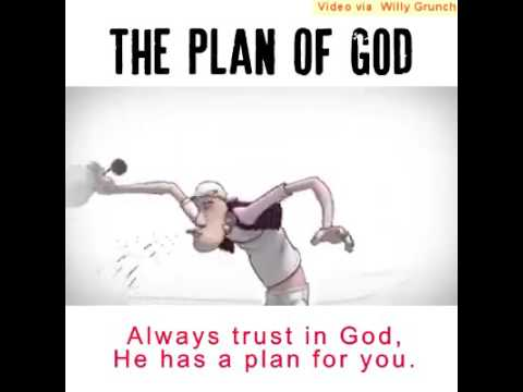 Trust in god he has a plan