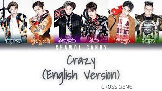 Cross Gene (크로스진) - Crazy English Version Lyrics (Color Code…