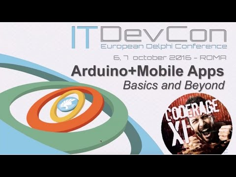 Arduino + C++BUILDER Mobile Apps :: CodeRage XI International Conference