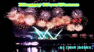 Dj Min Remix Nonstop Happy new years 2015