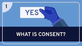 What is Consent?: Consent #1 - Ethics | WIRELESS PHILOSOPHY