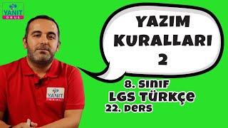 Yazım Kuralları 2 | 2021 LGS Türkçe Konu Anlatımları