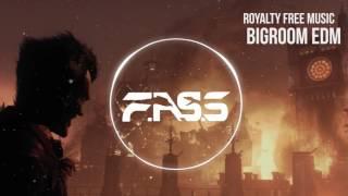 Royalty Free Bigroom EDM | Premium Copyright Free Electro Music
