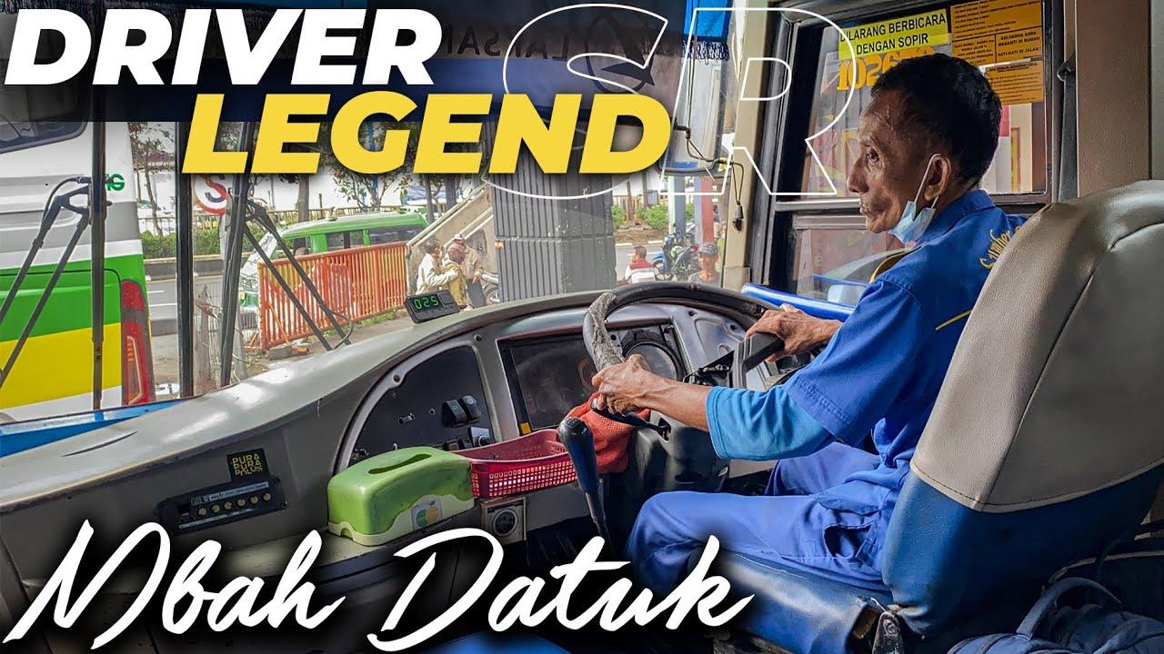 DRIVER LEGEND , RAGA TUA JIWA MUDA   Trip Sugeng rahayu 7106 Mbah Datuk .