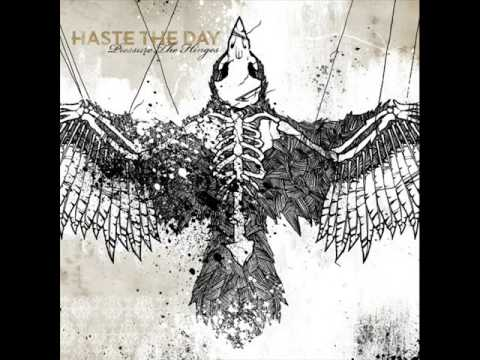 Haste the Day - In memory