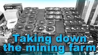 Taking down the 600 mhs Ethereum mining farm sad day